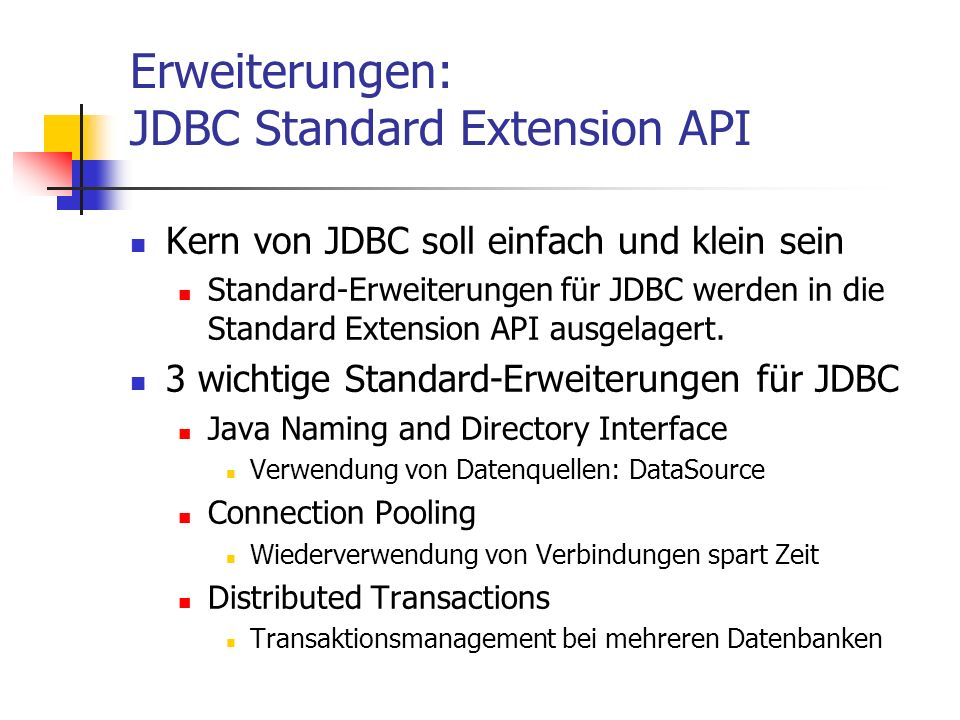 Erweiterungen: JDBC Standard Extension API