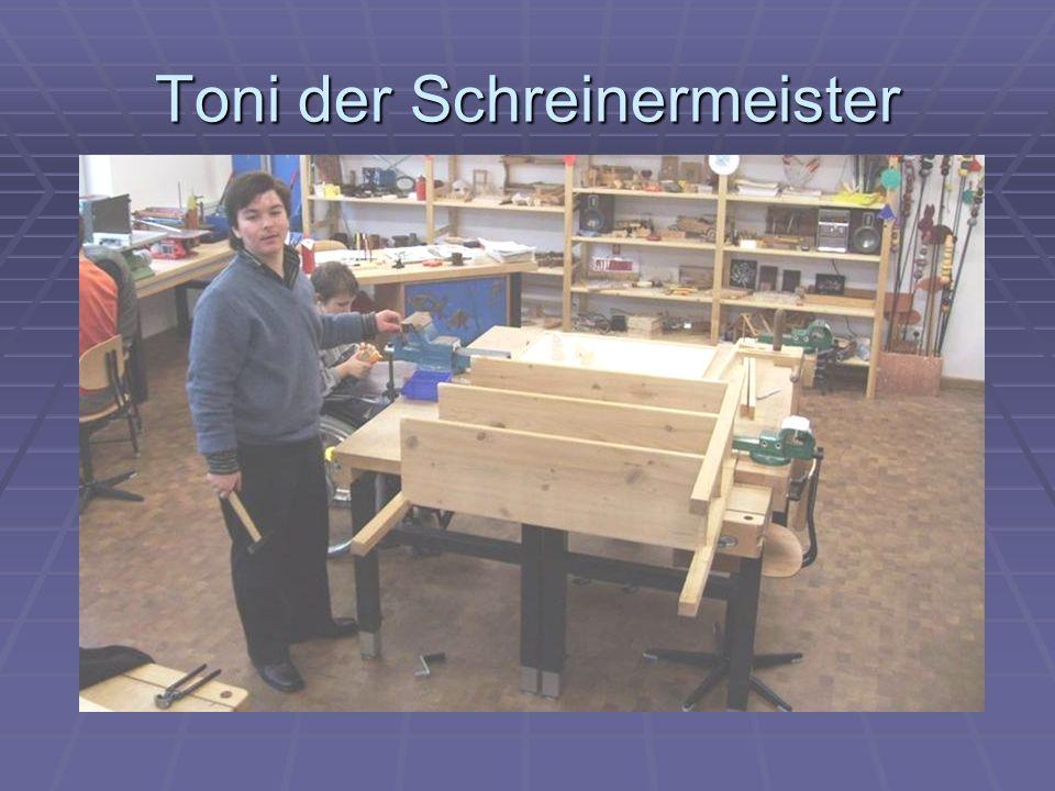 Toni der Schreinermeister
