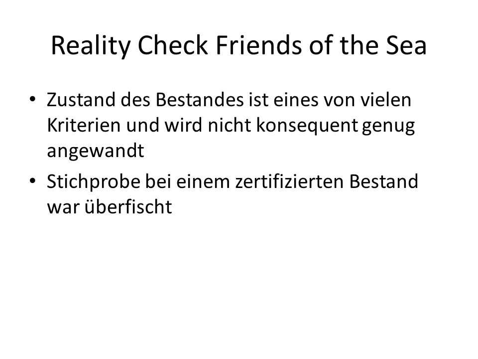Reality Check Friends of the Sea