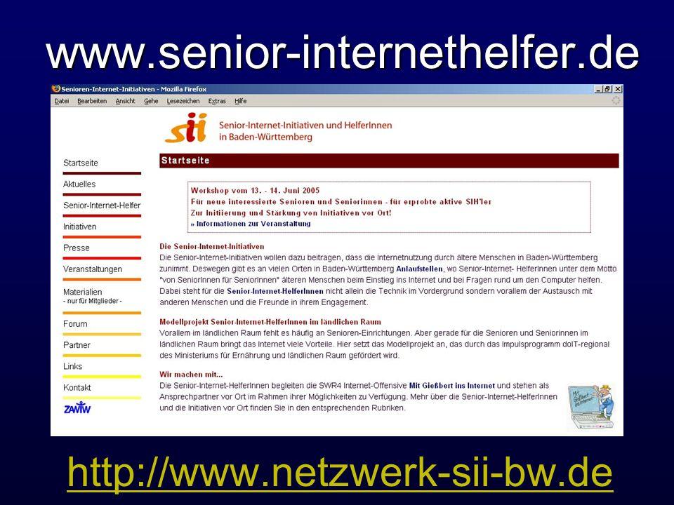 www.senior-internethelfer.de http://www.netzwerk-sii-bw.de