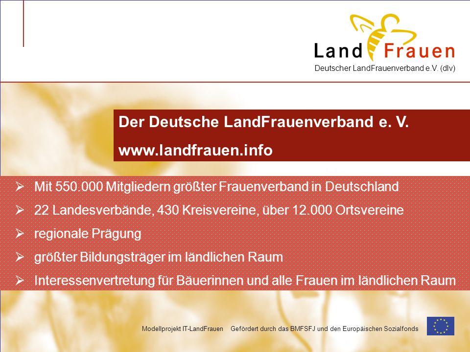 Der Deutsche LandFrauenverband e. V. www.landfrauen.info