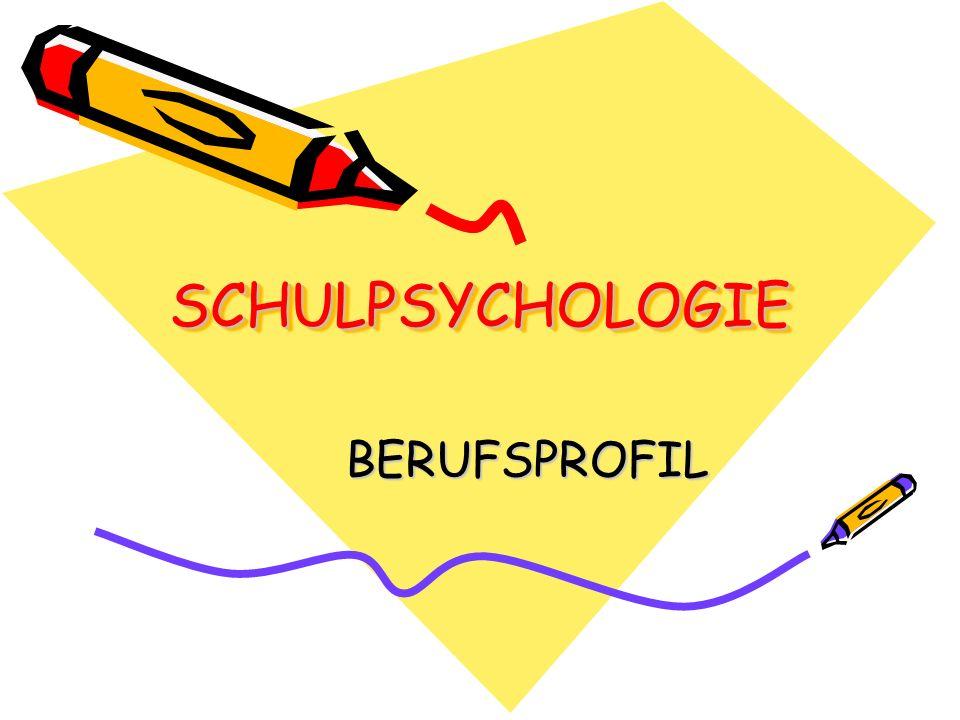 SCHULPSYCHOLOGIE BERUFSPROFIL