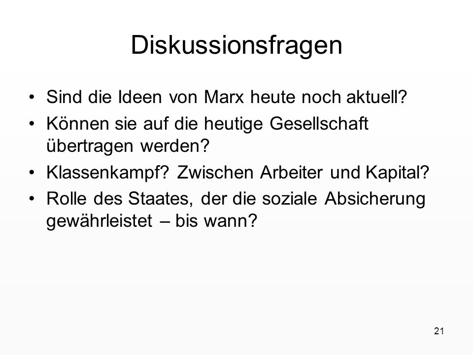 Diskussionsfragen Sind die Ideen von Marx heute noch aktuell