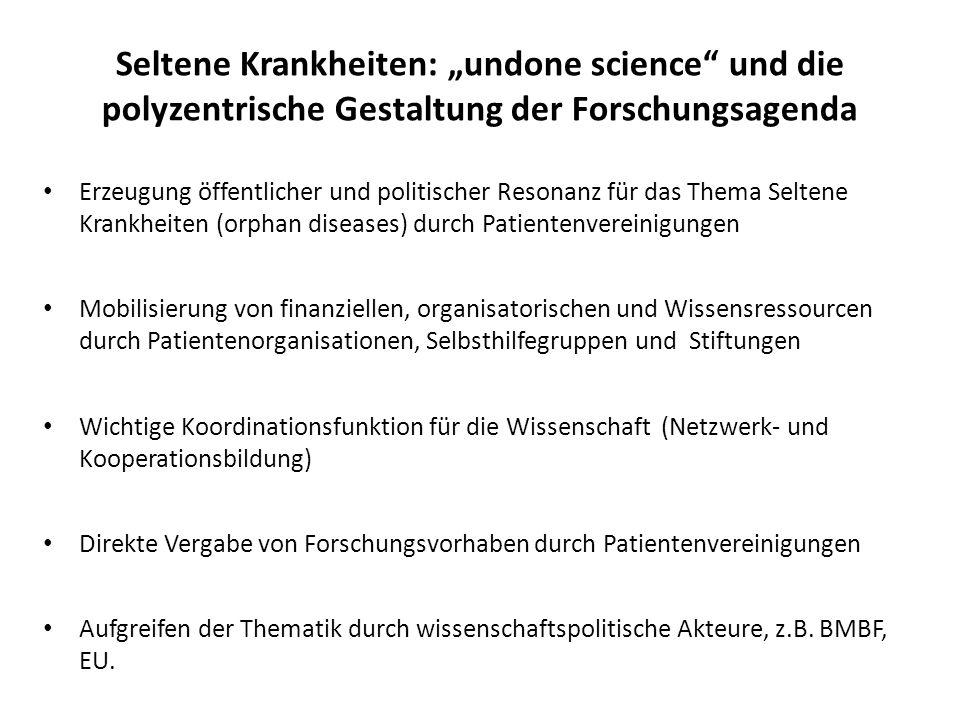 """Seltene Krankheiten: """"undone science und die polyzentrische Gestaltung der Forschungsagenda"""