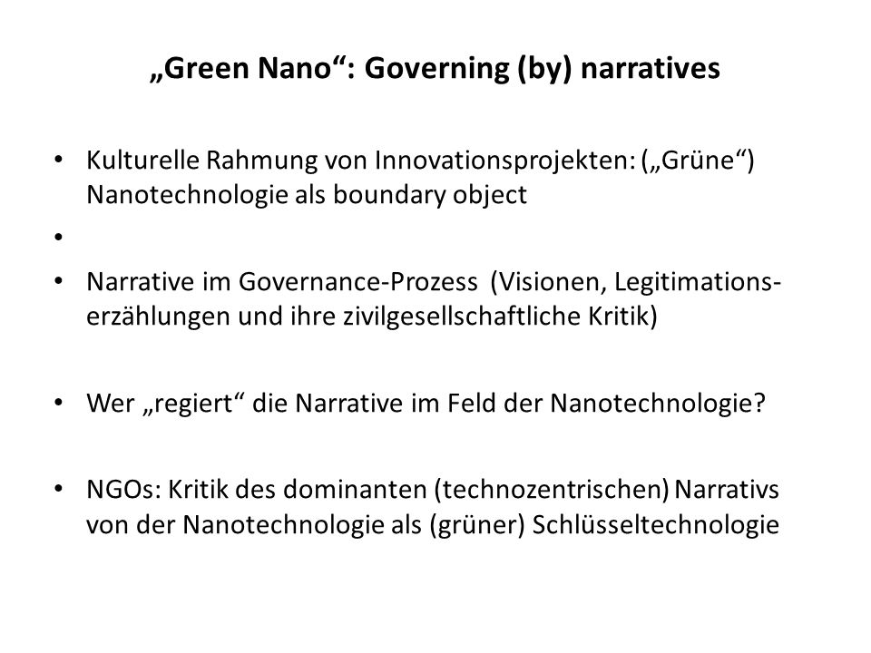 """Green Nano : Governing (by) narratives"