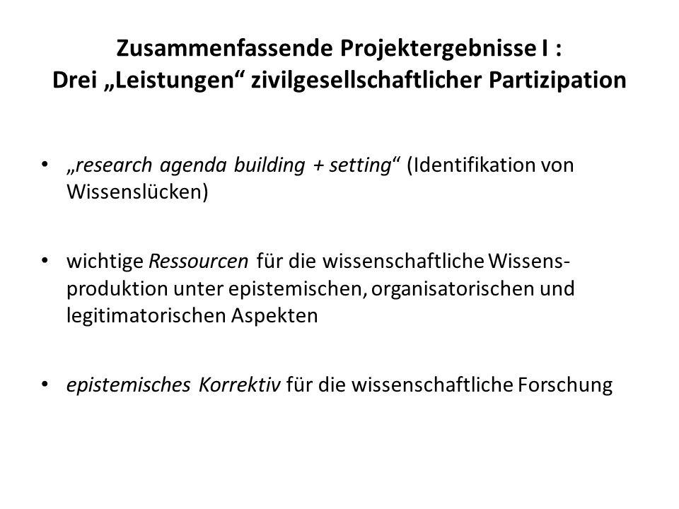"""Zusammenfassende Projektergebnisse I : Drei """"Leistungen zivilgesellschaftlicher Partizipation"""