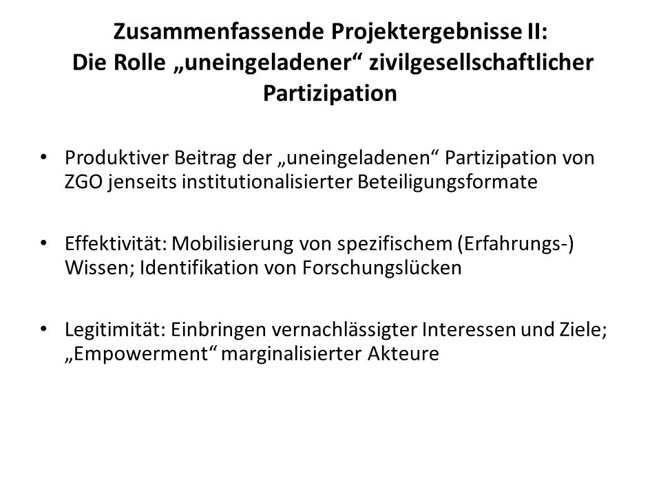 """Zusammenfassende Projektergebnisse II: Die Rolle """"uneingeladener zivilgesellschaftlicher Partizipation"""