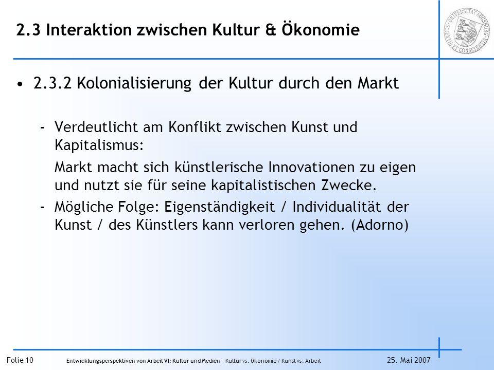 2.3 Interaktion zwischen Kultur & Ökonomie