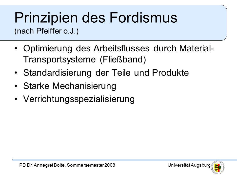 Prinzipien des Fordismus (nach Pfeiffer o.J.)