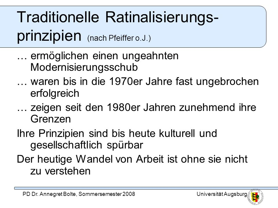 Traditionelle Ratinalisierungs-prinzipien (nach Pfeiffer o.J.)