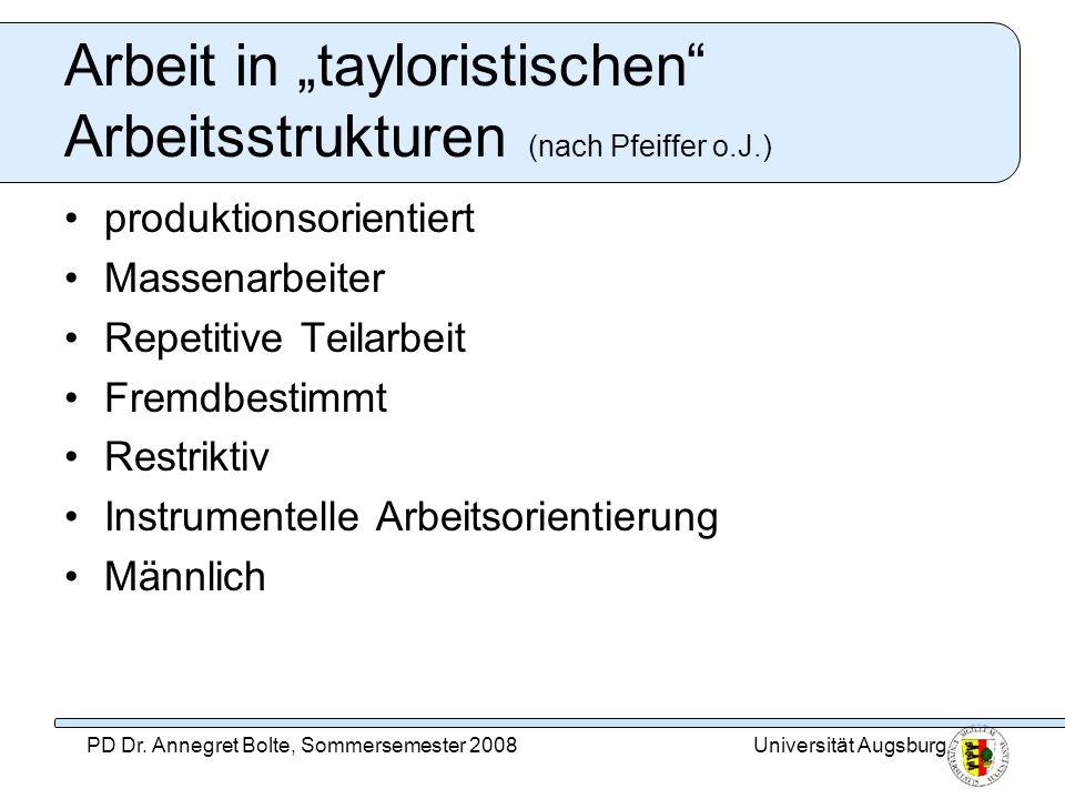 """Arbeit in """"tayloristischen Arbeitsstrukturen (nach Pfeiffer o.J.)"""