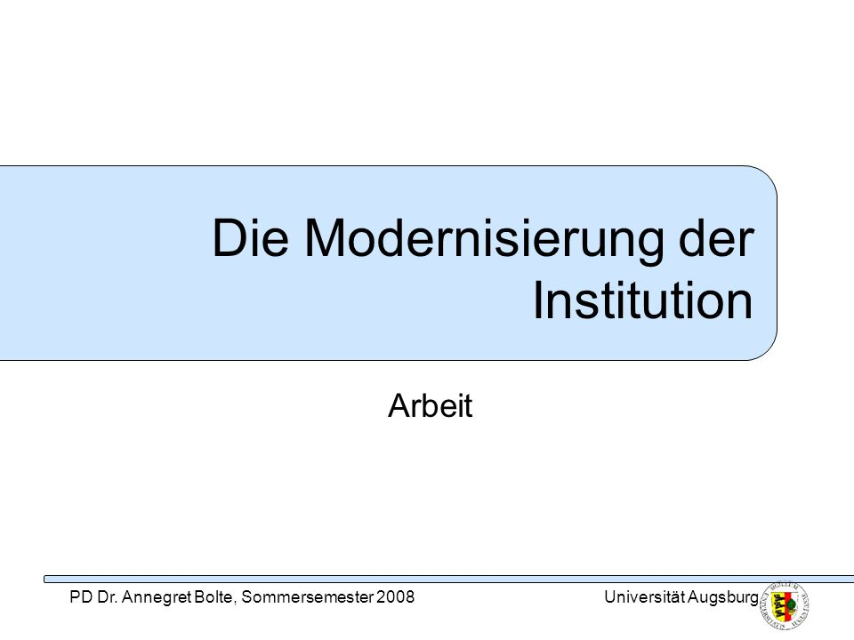 Die Modernisierung der Institution