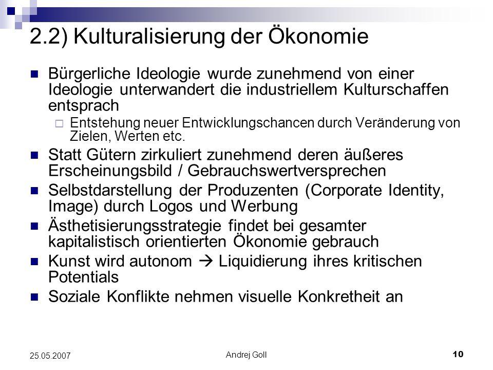 2.2) Kulturalisierung der Ökonomie