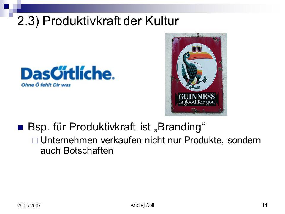 2.3) Produktivkraft der Kultur