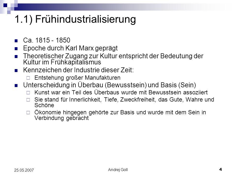 1.1) Frühindustrialisierung