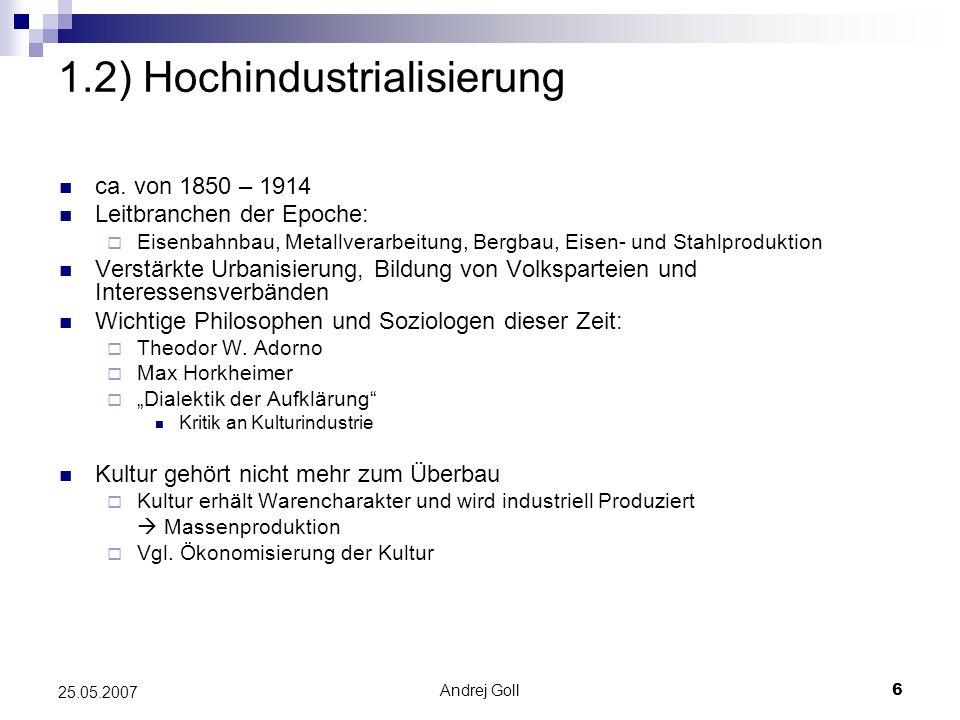 1.2) Hochindustrialisierung