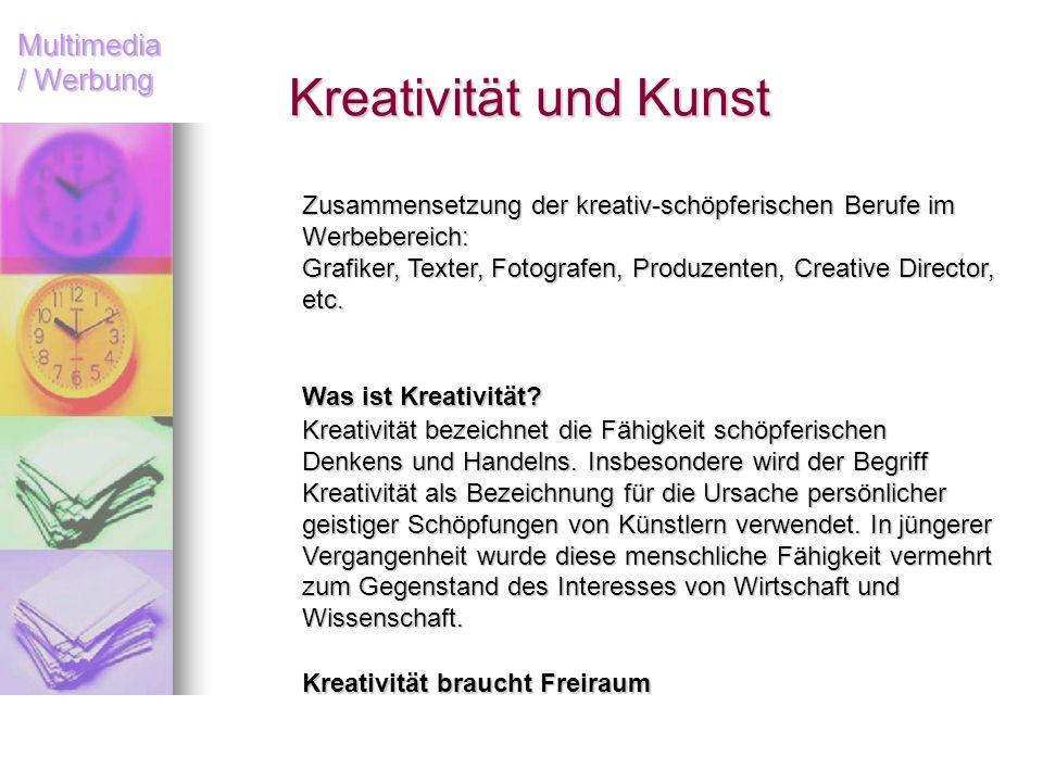 Kreativität und Kunst Zusammensetzung der kreativ-schöpferischen Berufe im Werbebereich: