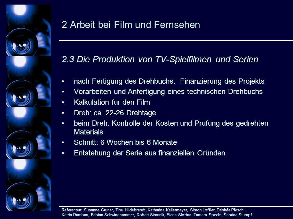 2 Arbeit bei Film und Fernsehen