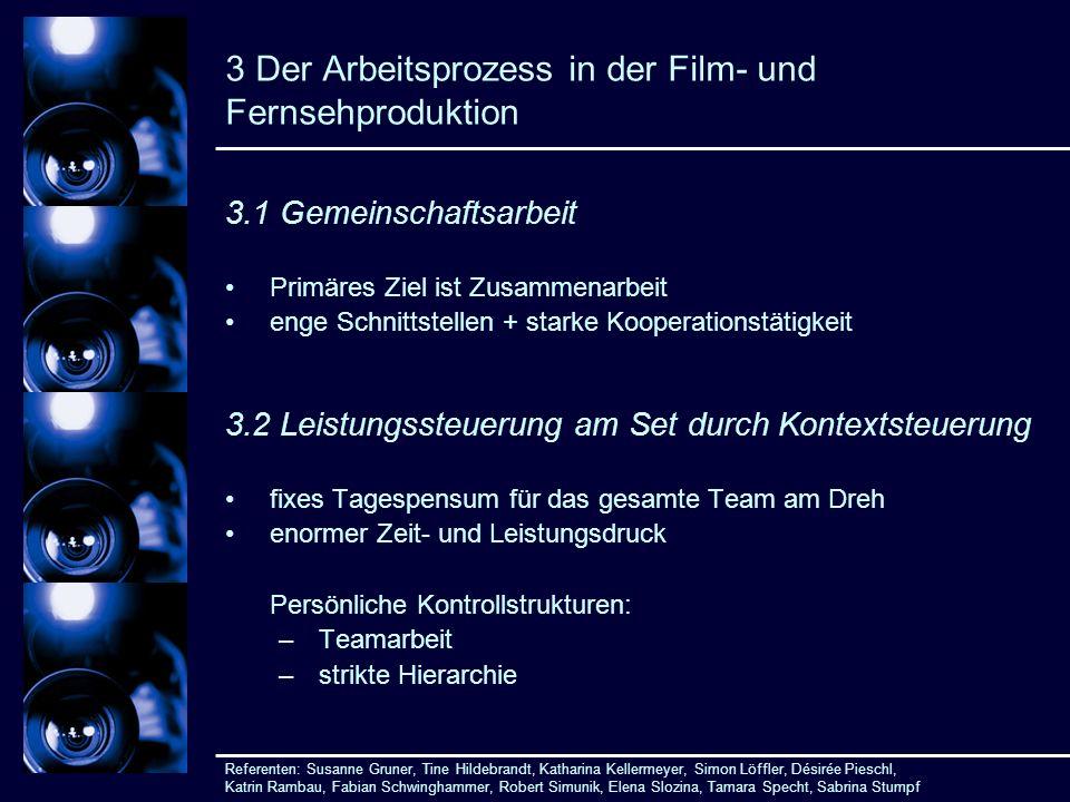 3 Der Arbeitsprozess in der Film- und Fernsehproduktion