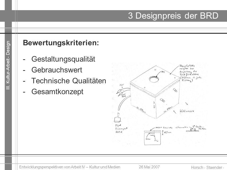 3 Designpreis der BRD Bewertungskriterien: Gestaltungsqualität