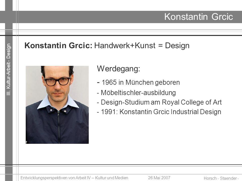 Konstantin Grcic - 1965 in München geboren