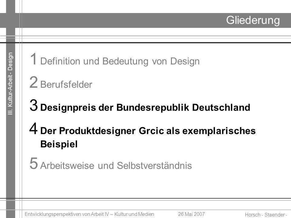 1 Definition und Bedeutung von Design 2 Berufsfelder
