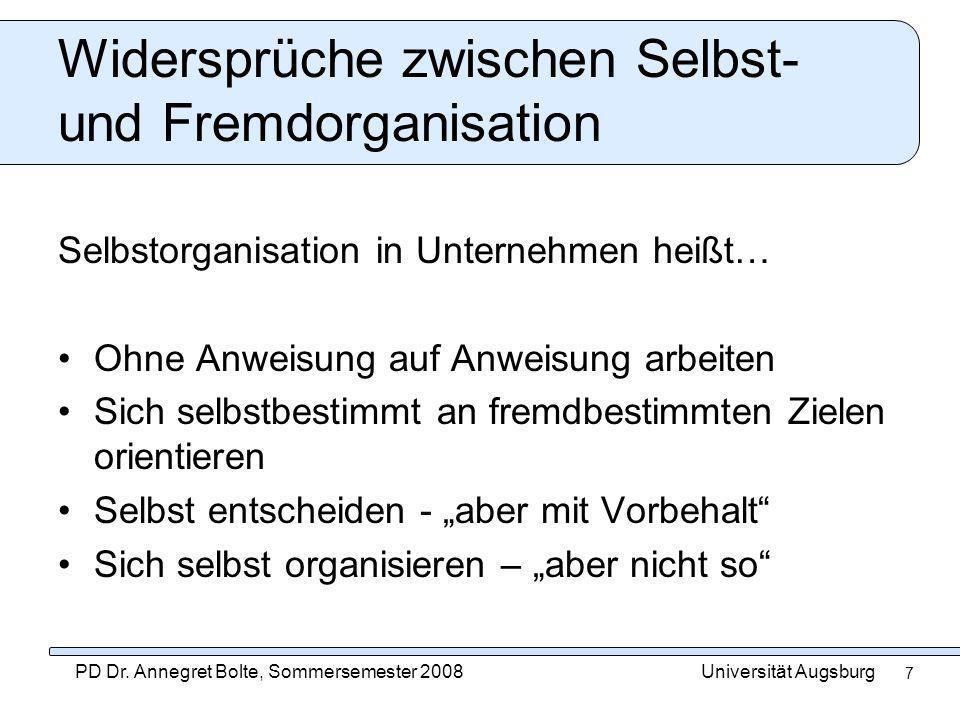 Widersprüche zwischen Selbst- und Fremdorganisation