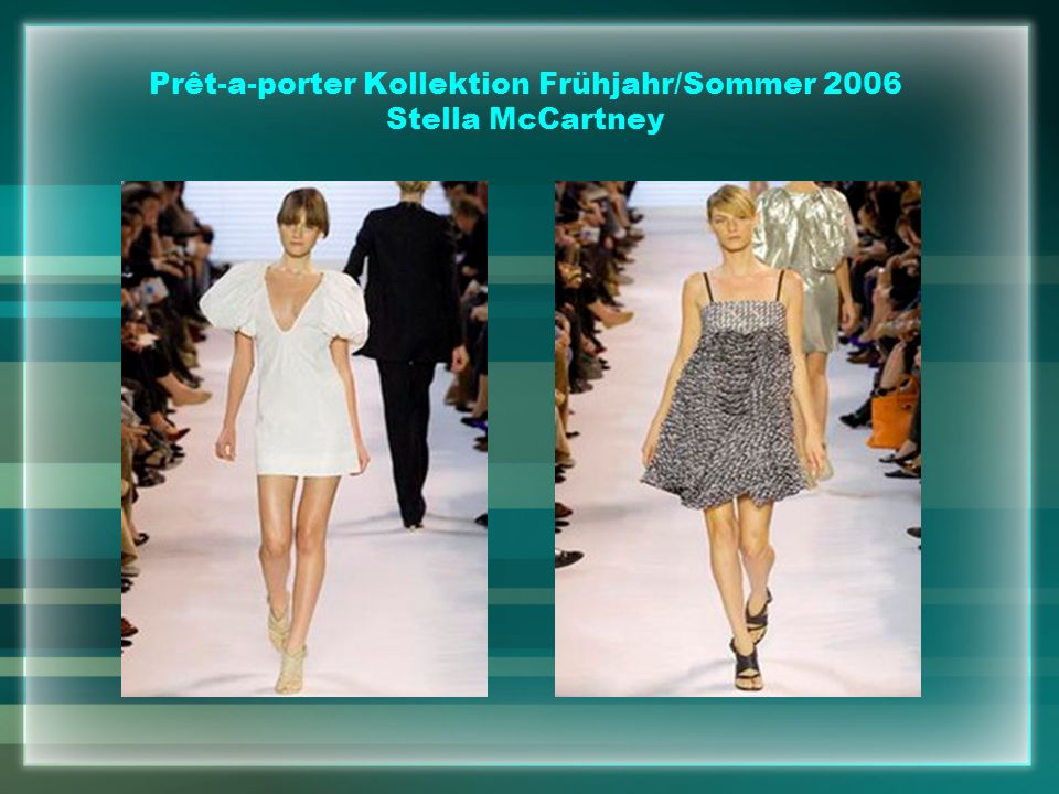 Prêt-a-porter Kollektion Frühjahr/Sommer 2006 Stella McCartney