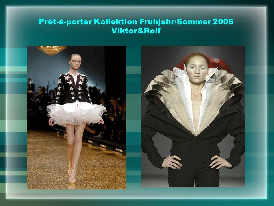 Prêt-à-porter Kollektion Frühjahr/Sommer 2006 Viktor&Rolf