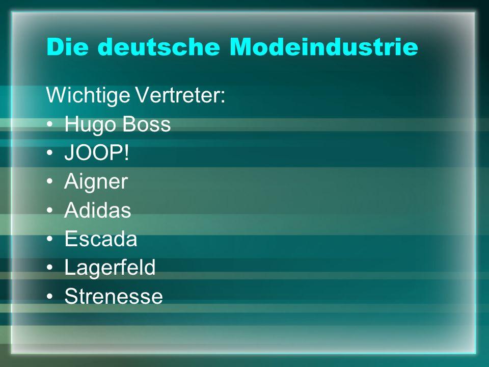 Die deutsche Modeindustrie