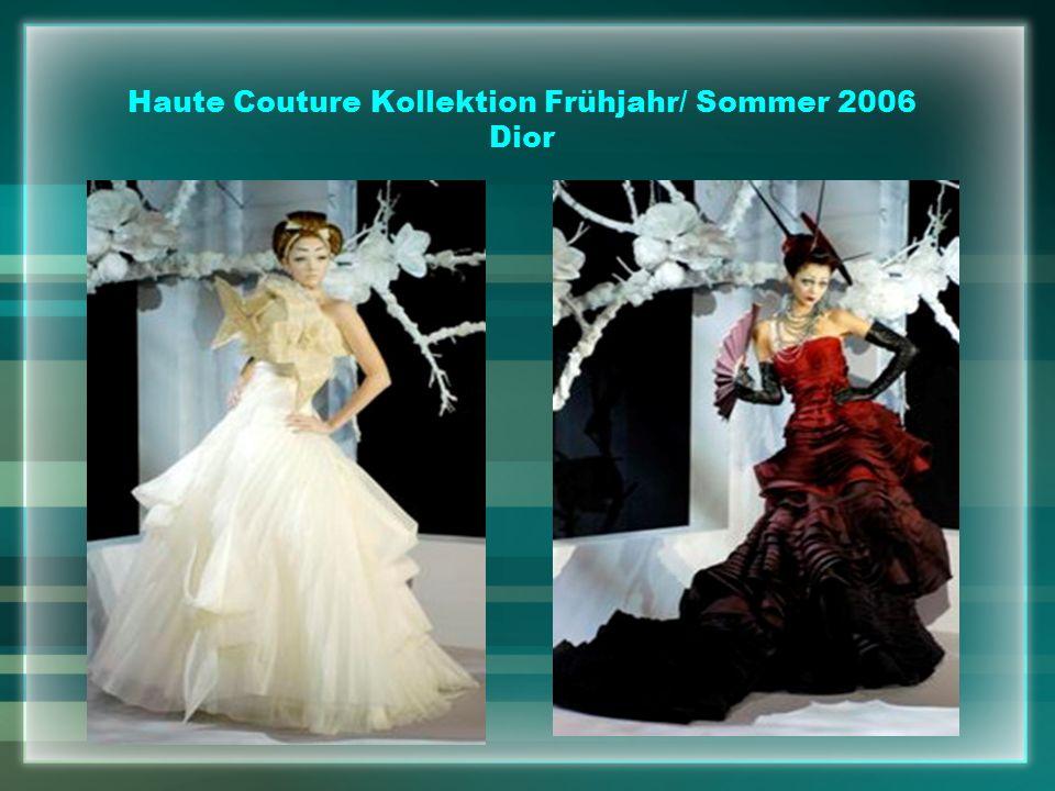 Haute Couture Kollektion Frühjahr/ Sommer 2006 Dior