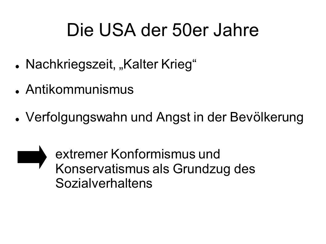 """Die USA der 50er Jahre Nachkriegszeit, """"Kalter Krieg Antikommunismus"""
