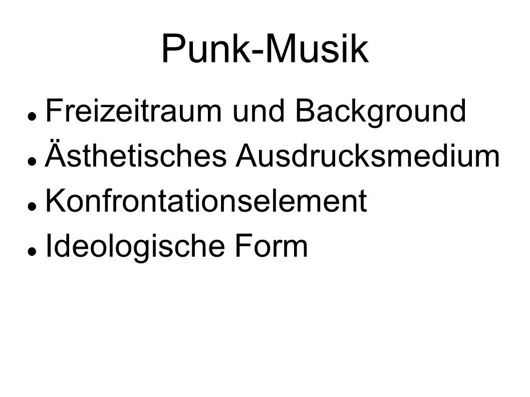 Punk-Musik Freizeitraum und Background Ästhetisches Ausdrucksmedium