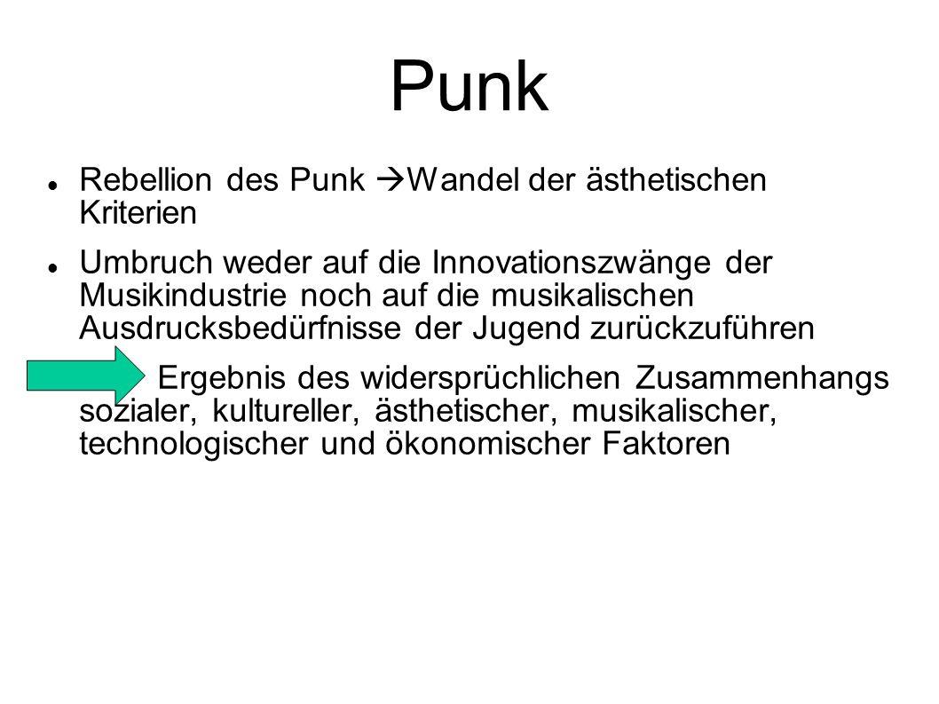 Punk Rebellion des Punk Wandel der ästhetischen Kriterien