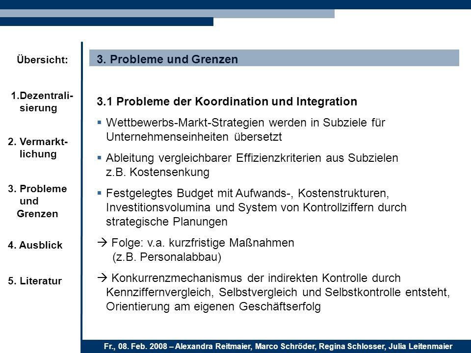 3. Probleme und Grenzen 3.1 Probleme der Koordination und Integration.