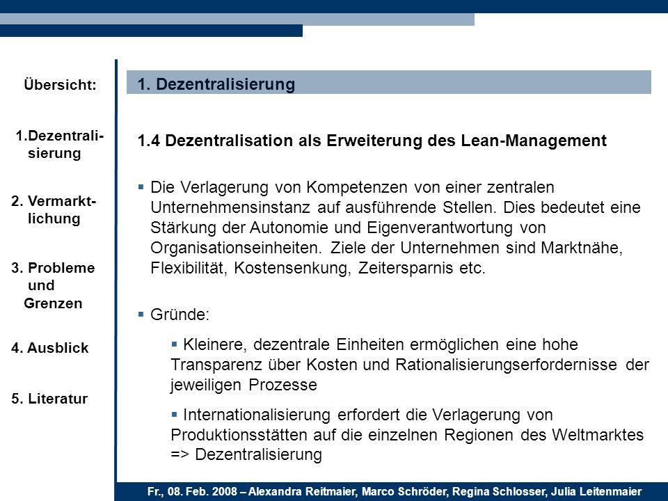 1. Dezentralisierung 1.4 Dezentralisation als Erweiterung des Lean-Management.