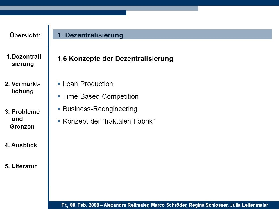 1. Dezentralisierung 1.6 Konzepte der Dezentralisierung. Lean Production. Time-Based-Competition.