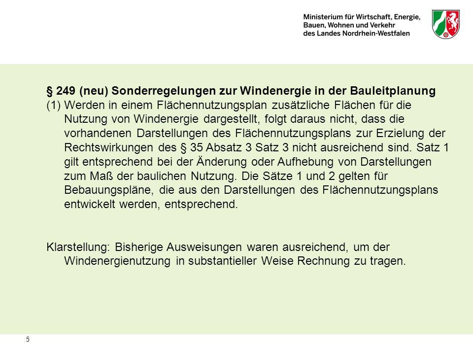 § 249 (neu) Sonderregelungen zur Windenergie in der Bauleitplanung