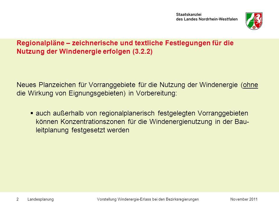 Regionalpläne – zeichnerische und textliche Festlegungen für die Nutzung der Windenergie erfolgen (3.2.2)