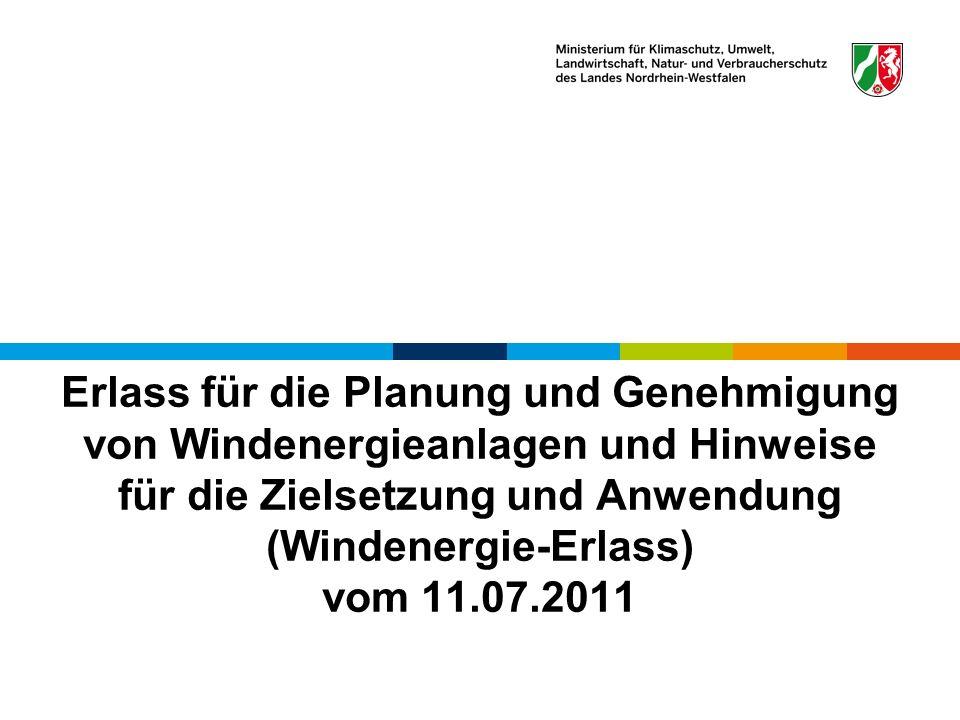 Erlass für die Planung und Genehmigung von Windenergieanlagen und Hinweise für die Zielsetzung und Anwendung (Windenergie-Erlass) vom 11.07.2011
