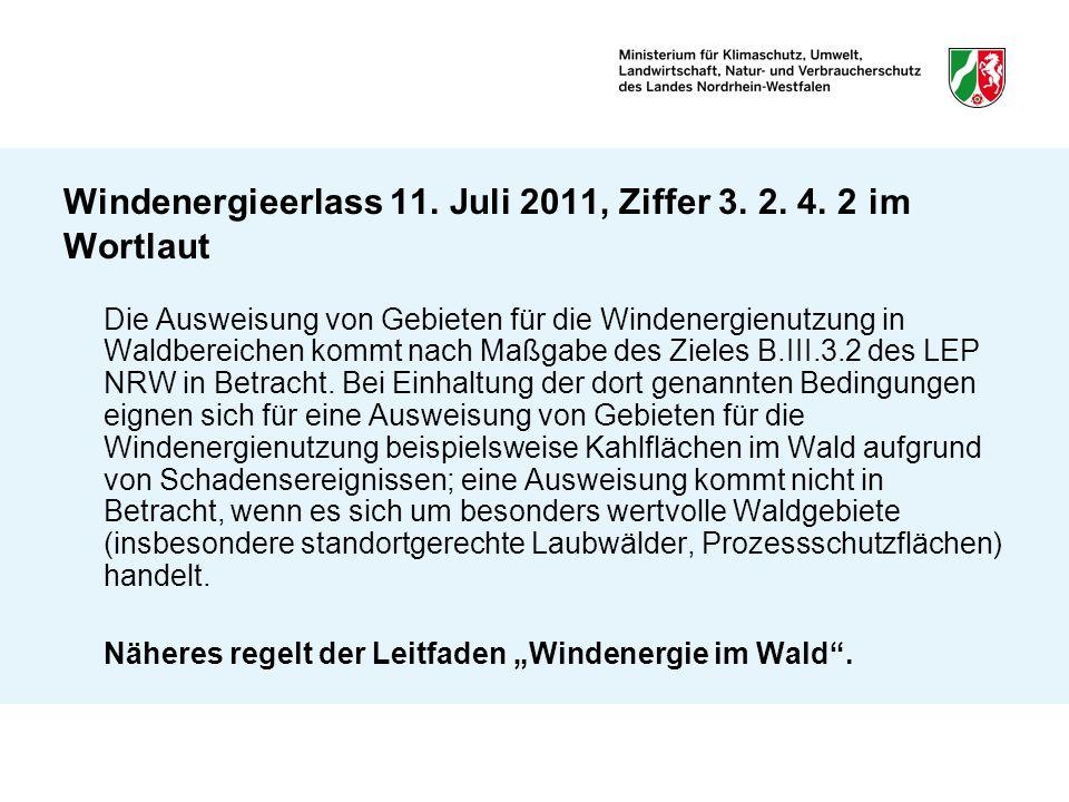 Windenergieerlass 11. Juli 2011, Ziffer 3. 2. 4. 2 im Wortlaut