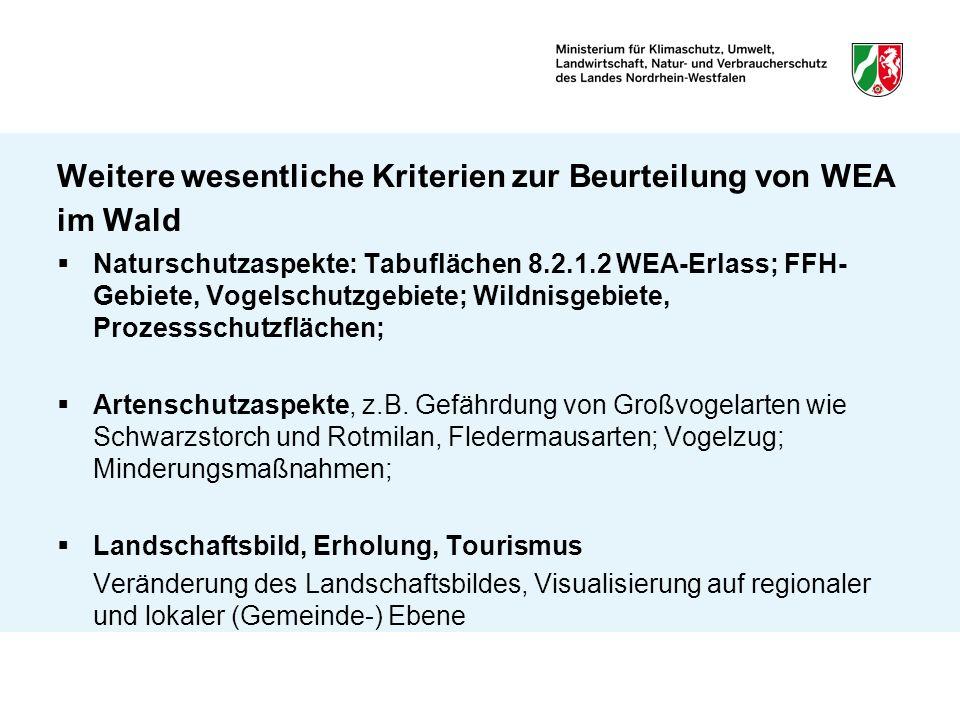 Weitere wesentliche Kriterien zur Beurteilung von WEA im Wald