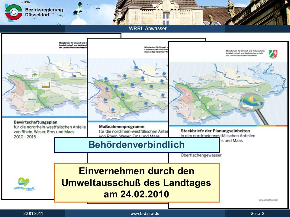 Einvernehmen durch den Umweltausschuß des Landtages am 24.02.2010