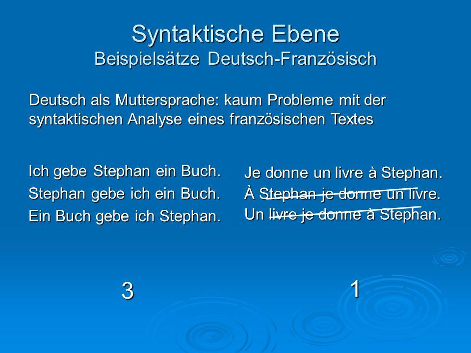 Syntaktische Ebene Beispielsätze Deutsch-Französisch