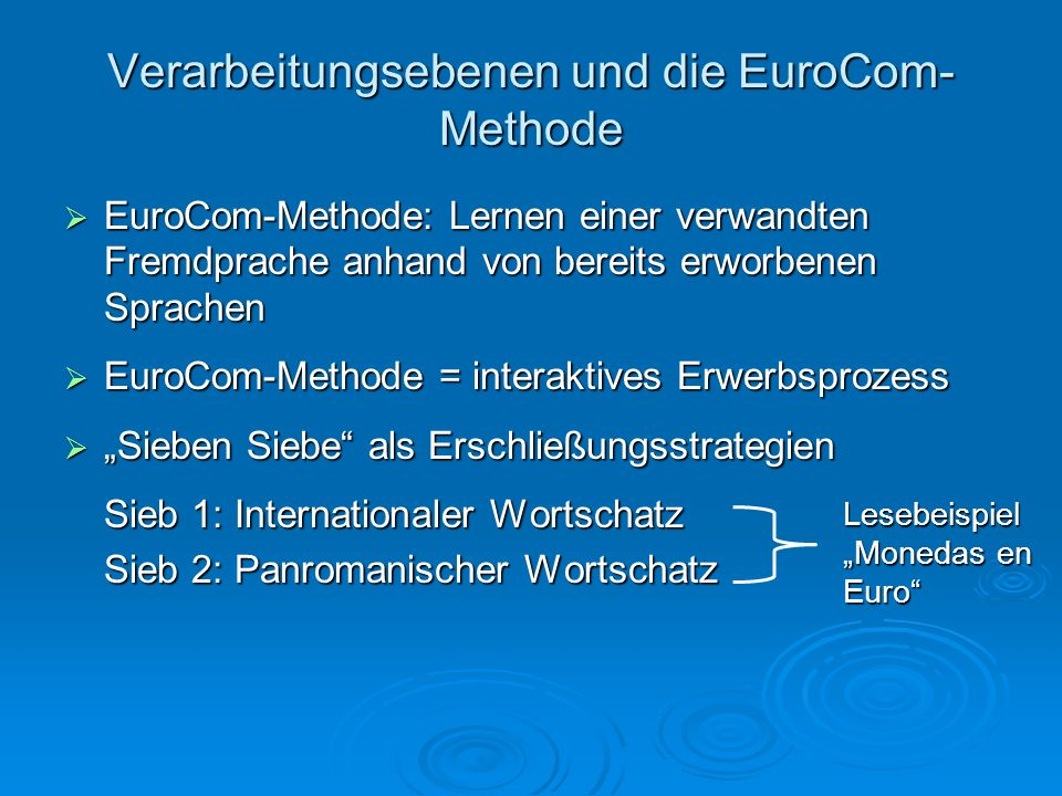 Verarbeitungsebenen und die EuroCom-Methode