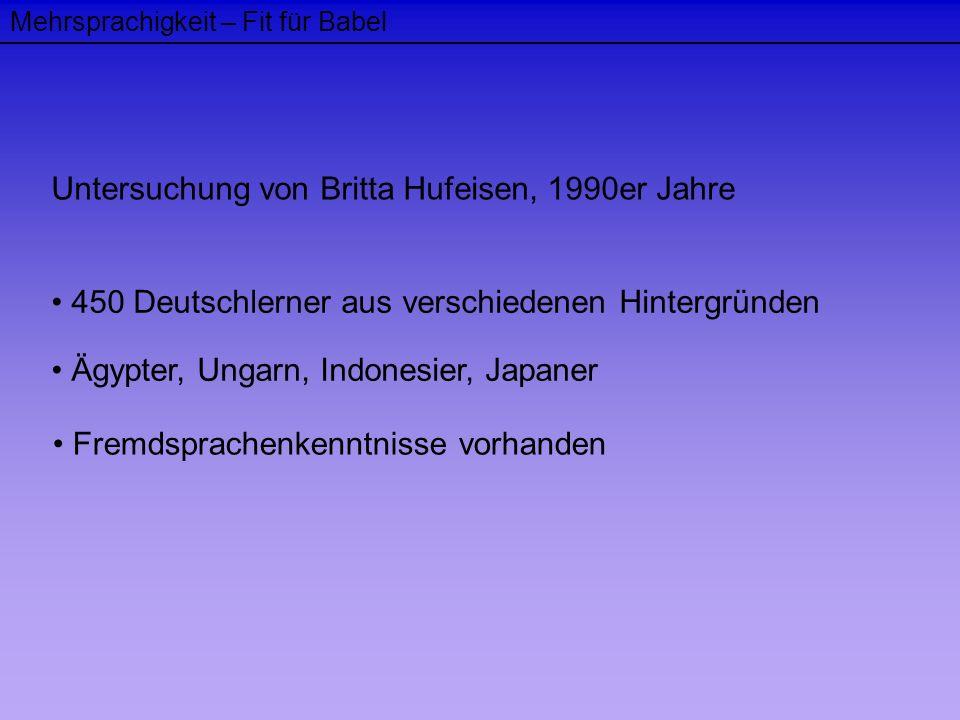 Untersuchung von Britta Hufeisen, 1990er Jahre