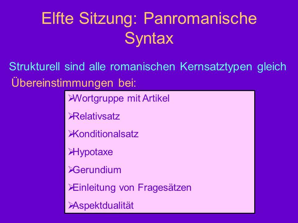 Elfte Sitzung: Panromanische Syntax