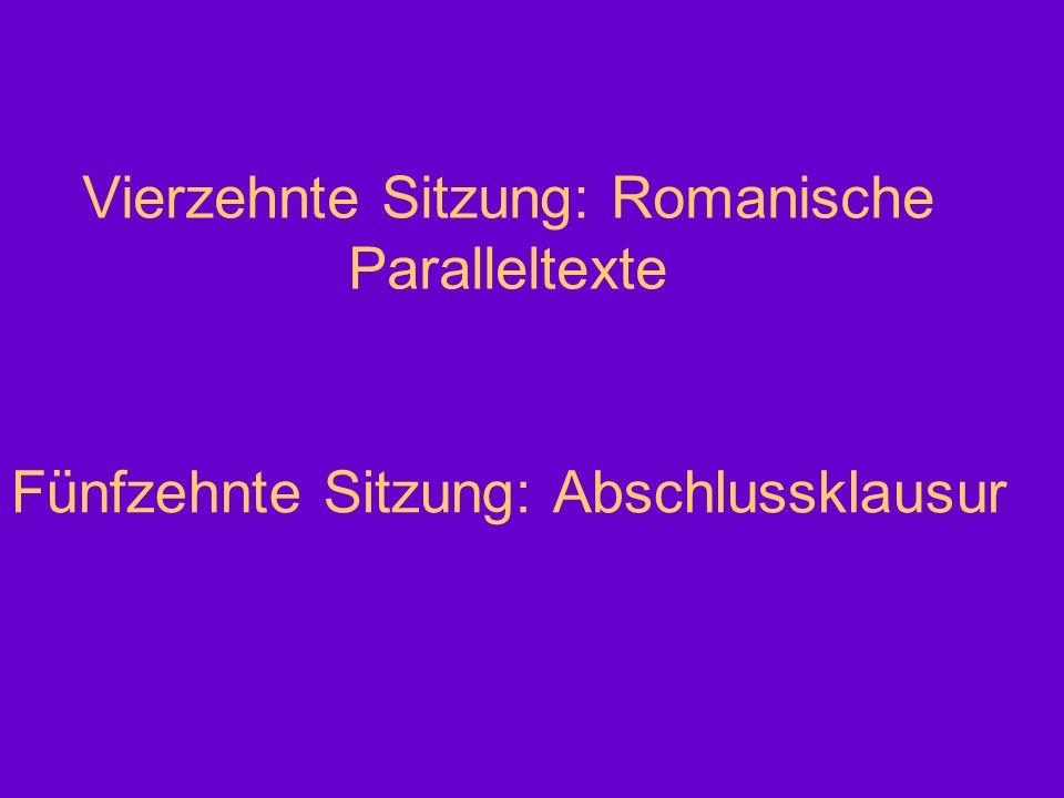 Vierzehnte Sitzung: Romanische Paralleltexte