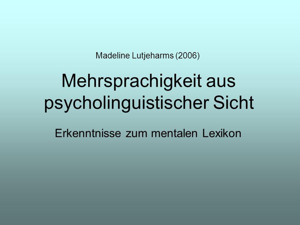 Mehrsprachigkeit aus psycholinguistischer Sicht