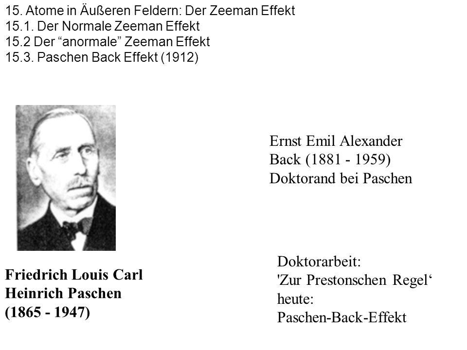 Ernst Emil Alexander Back (1881 - 1959) Doktorand bei Paschen